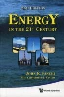 Energy In The 21st Century (2nd Edition)
