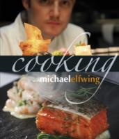 Cooking with Michael Elfwing