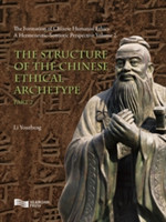 Structure of the Chinese Ethical Archetype (Part 2)