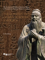 Constitution of Han-Academic Ideology (Part 2)