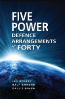 Five Power Defence Arrangements at Forty