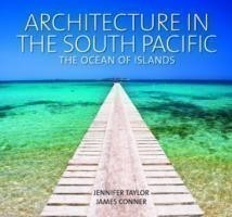 Architecture in the South Pacific: Ocean of Islands