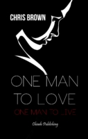 One Man to Love, One Man to Live