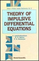 Theory Of Impulsive Differential Equations