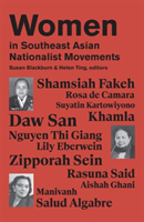 Women in Southeast Asian Nationalist Movements