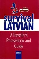 Survival Latvian A Traveller's Phrasebook and Guide