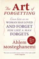 The Art of Forgetting A Guide for Broken-Hearted Women