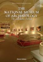 The National Museum of Archaeology The Neolithic Period